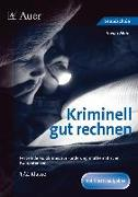 Cover-Bild zu Kriminell gut rechnen 1.-2.Klasse von Mohr, Vivian
