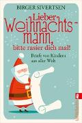 Cover-Bild zu Lieber Weihnachtsmann, bitte rasier dich mal!