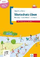 Cover-Bild zu Wortschatz üben: Mein Tag - In der Schule - Zu Hause, inkl. CD-ROM von Doukas-Handschuh, Denise