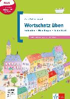Cover-Bild zu Wortschatz üben: Einkaufen - Körper - In der Stadt von Doukas-Handschuh, Denise