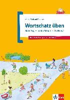 Cover-Bild zu Wortschatz üben: Mein Tag - In der Schule - Zu Hause von Doukas-Handschuh, Denise