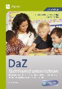 Cover-Bild zu DaZ fachfremd unterrichten 1.-4. Klasse von Gietl