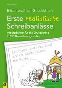 Cover-Bild zu Bilder erzählen Geschichten - Erste realistische Schreibanlässe von Wehren, Bernd