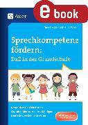 Cover-Bild zu Sprechkompetenz fördern DaZ in der Grundschule von Kostka, Nina