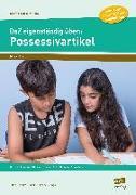 Cover-Bild zu DaZ eigenständig üben: Possessivartikel - GS von Schulte-Bunert, Ellen