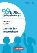 Cover-Bild zu 99 Tipps für die Grundschule, DaZ-Kinder unterrichten, Buch von Bley, Johanna