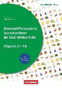 Cover-Bild zu Binnendifferenzierte Sprechanlässe, Sprechkompetenz Sekundarstufe I, Klasse 5-10, ... im DaZ-Unterricht, Kopiervorlagen von Schuett, Lena