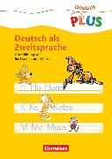 Cover-Bild zu Deutsch plus - Grundschule, DaZ-Material, Deutsch als Zweitsprache, Grundübungen: Buchstaben und Wörter, Arbeitsheft von Künning, Kirstin