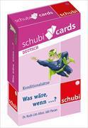 Cover-Bild zu Schubicards Was wäre, wenn... ? Konditionalsätze