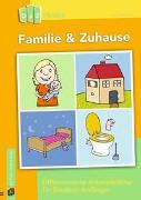 Cover-Bild zu DaZ Praxis: Familie & Zuhause - Differenzierte Arbeitsblätter für Deutsch-Anfänger von Hoffacker, Anna