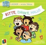 Cover-Bild zu Bitte, danke, hallo! DaZ-Lieder - erste Sätze von Hilbert, Catrin