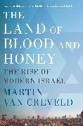 Cover-Bild zu The Land of Blood and Honey (eBook) von Creveld, Martin Van