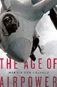 Cover-Bild zu The Age of Airpower (eBook) von Creveld, Martin Van