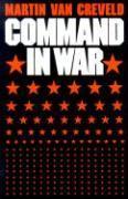 Cover-Bild zu Command in War von Creveld, Martin van