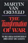 Cover-Bild zu Transformation of War (eBook) von Van Creveld, Martin
