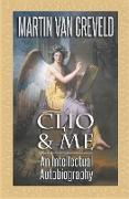 Cover-Bild zu Clio & Me von Creveld, Martin Van