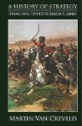 Cover-Bild zu A History of Strategy von Creveld, Martin van