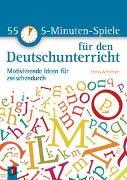 Cover-Bild zu 55 5-Minuten-Spiele für den Deutschunterricht von Achtfelsen, Emma