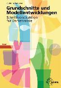 Cover-Bild zu Grundschnitte und Modellentwicklungen - Schnittkonstruktion für Damenmode von Hofenbitzer, Guido