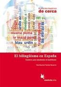 Cover-Bild zu El bilingüismo en España (Lehrerhandreichung) von Varela Navarro, Montserrat