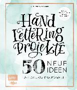 Cover-Bild zu Handlettering Projekte - 50 neue Ideen für Feste, Wohndeko und mehr (eBook) von Cappell, Tanja