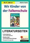 Cover-Bild zu Wir Kinder von der Falkenschule - Literaturseiten (eBook) von Hauke, Sabine