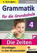 Cover-Bild zu Grammatik für die Grundschule - Die Zeiten / Klasse 4 (eBook) von Hauke, Sabine
