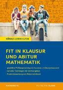 Cover-Bild zu Fit in Klausur und Abitur - Mathematik 11.-12./13. Klasse von Groß, Martina