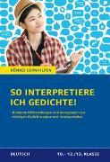 Cover-Bild zu So interpretiere ich Gedichte! von Huber, Eduard