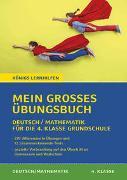 Cover-Bild zu Königs Lernhilfen: Mein großes Übungsbuch Deutsch & Mathematik für die 4. Klasse