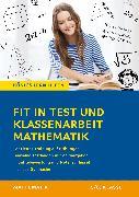 Cover-Bild zu Fit in Test und Klassenarbeit - Mathematik 7./8. Klasse Gymnasium von Kestler, Christine