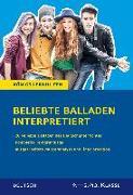 Cover-Bild zu Königs Lernhilfen: Beliebte Balladen interpretiert von Keiser, Wolfhard