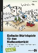 Cover-Bild zu Einfache Würfelspiele für den Mathematikunterricht von Hölken, Ruth