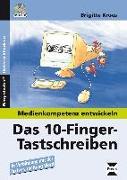 Cover-Bild zu Das 10-Finger-Tastschreiben von Kroes, Brigitte