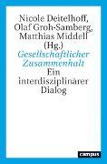 Cover-Bild zu Gesellschaftlicher Zusammenhalt von Deitelhoff, Nicole (Hrsg.)