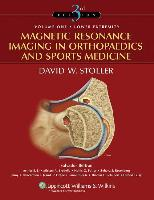 Cover-Bild zu Magnetic Resonance Imaging in Orthopaedics and Sports Medicine. 2Bde von Stoller, David W.