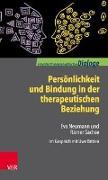 Cover-Bild zu Persönlichkeit und Bindung in der therapeutischen Beziehung von Sachse, Rainer