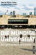 Cover-Bild zu Die mündige Universität von Müller-Esterl, Werner