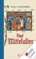 Cover-Bild zu Das Mittelalter (eBook) von Schneider, Rolf