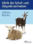 Cover-Bild zu Klinik der Schaf- und Ziegenkrankheiten von Bostedt, Hartwig (Hrsg.)