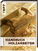 Cover-Bild zu Handbuch Holzarbeiten von Forrester, Paul