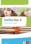 Cover-Bild zu mathe live. Arbeitsheft Grundlagen mit Lösungsheft 8. Schuljahr. Ausgabe W