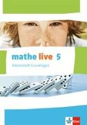 Cover-Bild zu mathe live. Arbeitsheft Grundlagen mit Lösungsheft 5. Schuljahr. Ausgabe W