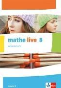 Cover-Bild zu mathe live. Arbeitsheft mit Lösungsheft. 8. Schuljahr. Ausgabe W