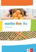 Cover-Bild zu mathe live. Arbeitsheft mit Lösungsheft 9 G-Kurs. Ausgabe N, W, S ab 2014