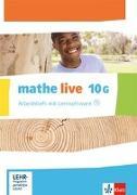 Cover-Bild zu mathe live. Arbeitsheft mit Lösungsheft und Lernsoftware 10 G-Kurs. Ausgabe N, W und S ab 2014