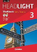 Cover-Bild zu English G Headlight, Allgemeine Ausgabe, Band 3: 7. Schuljahr, Workbook mit Audio-CD und e-Workbook - Lehrerfassung von Berwick, Gwen