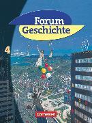 Cover-Bild zu Forum Geschichte, Allgemeine Ausgabe, Band 4, Vom Ende des Ersten Weltkriegs bis zur Gegenwart, Schülerbuch von Harenbrock, Gerburg