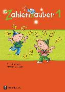 Cover-Bild zu Zahlenzauber, Mathematik für Grundschulen, Allgemeine Ausgabe 2016, 1. Schuljahr, Schülerbuch mit Kartonbeilagen von Betz, Bettina