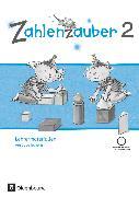 Cover-Bild zu Zahlenzauber, Mathematik für Grundschulen, Ausgabe Bayern 2014, 2. Jahrgangsstufe, Lehrermaterialien mit CD-ROM von Betz, Bettina